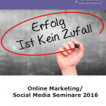 Online Marketing/Social Media Seminare 2016