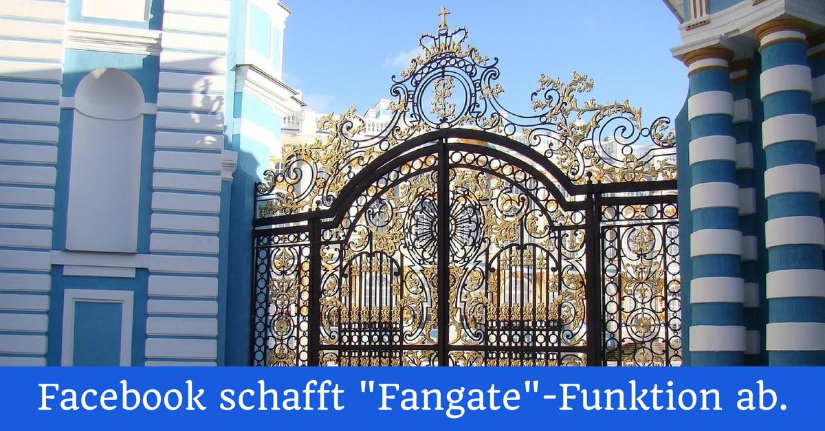 Facebook schafft ab dem 05.11.2014 die Fangate-Funktion ab